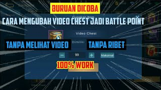 Buruan Dicoba!!! Cara mengubah video chest menjadi battle point|Mobile Legends