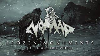 Скачать The Nomad Frozen Monuments Official Lyric Video