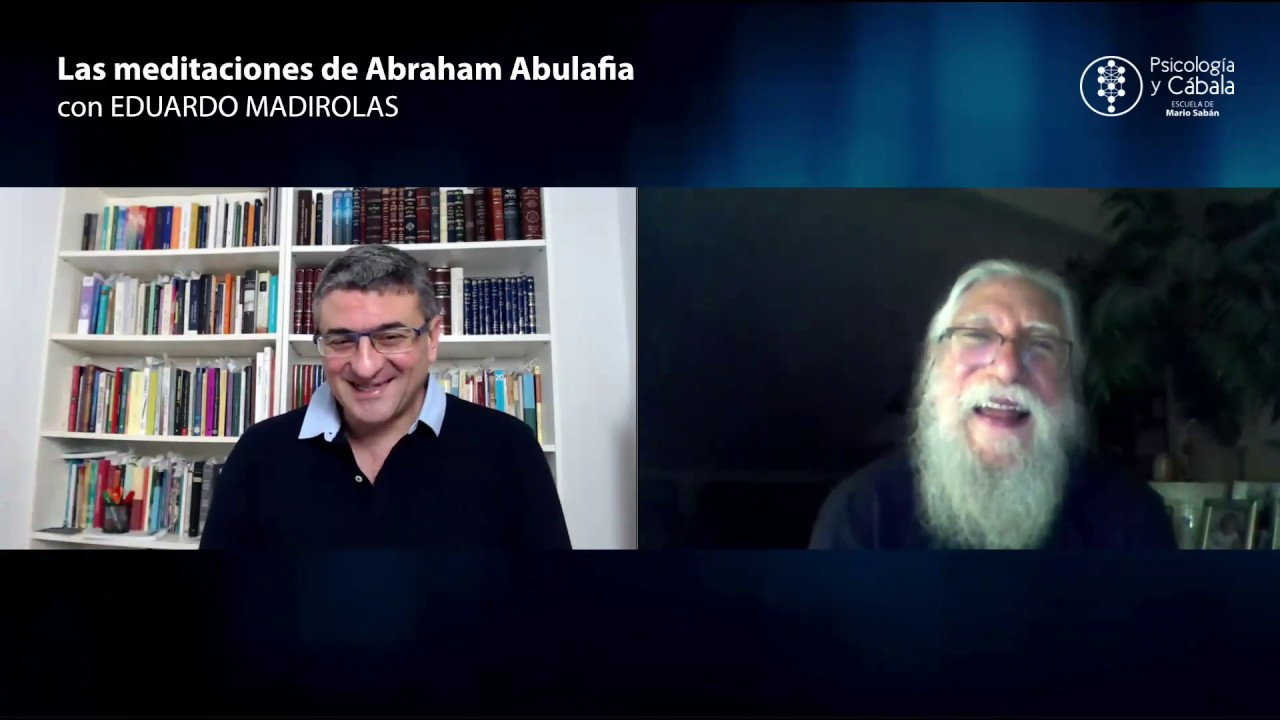 Curso Las meditaciones de Abraham Abulafia, por Eduardo Madirolas
