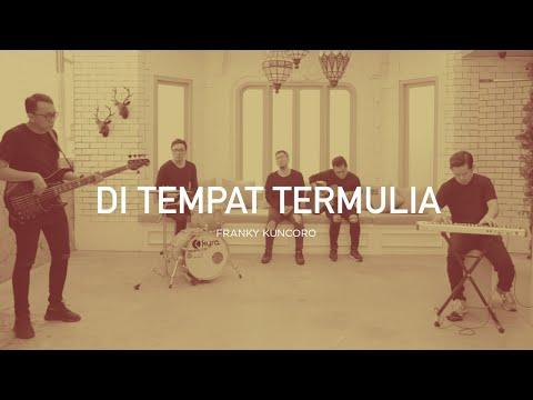 Franky Kuncoro - Di Tempat Termulia (Official Music Video)   Closer 2.0
