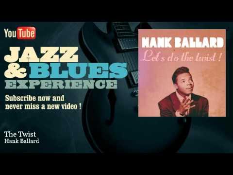 Hank Ballard - The Twist