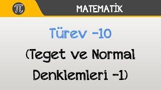 Türev -10 (Teğet ve Normal Denklemleri -1) | Matematik | Hocalara Geldik