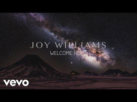 Joy Williams - Welcome Home (Audio)
