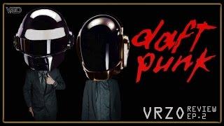 VRZO - Review : Daft Punk [Ep.2]