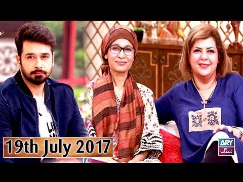 Salam Zindagi With Faysal Qureshi - Guest: Naila Jaffri & Misbah Khalid - 19th July 2017