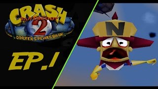 Crash Bandicoot 2 Cortex Strikes Back w/Mr.Speak Ep.1 (I