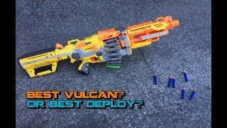 Best NERF Vulcan mod ever... or best Deploy mod?