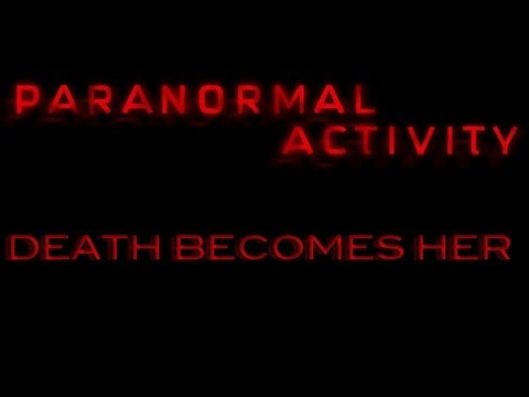 """Paranormal Activity Trailer """"Death Becomes Her"""" - YouTube"""