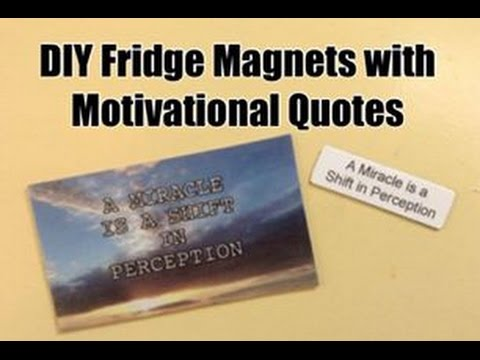 Make Your Own DIY Fridge Magnets with Motivational Quotes