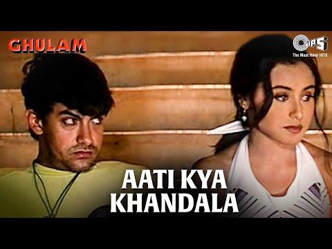 Aati Kya Khandala - Ghulam | Aamir Khan & Rani Mukherjee | Aamir Khan & Alka Yagnik