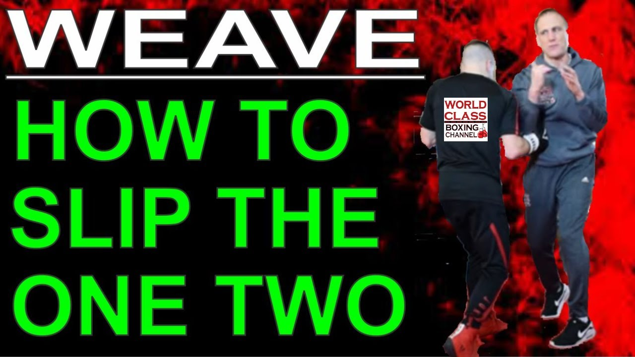 How To Slip the One Two Punch Using The Weave