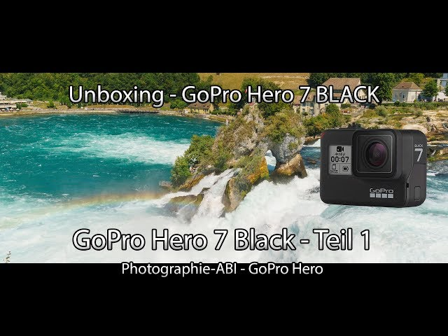 Unboxing - GoPro Hero 7 BLACK - Neue GoPro - Teil 1 - GoPro Test - Hypersmooth - Protune - Timewarp
