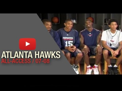 NBA All Access With The Atlanta Hawks (2007/2008 Seaon)