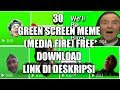Green Screen Meme | Media Fire | Croma key