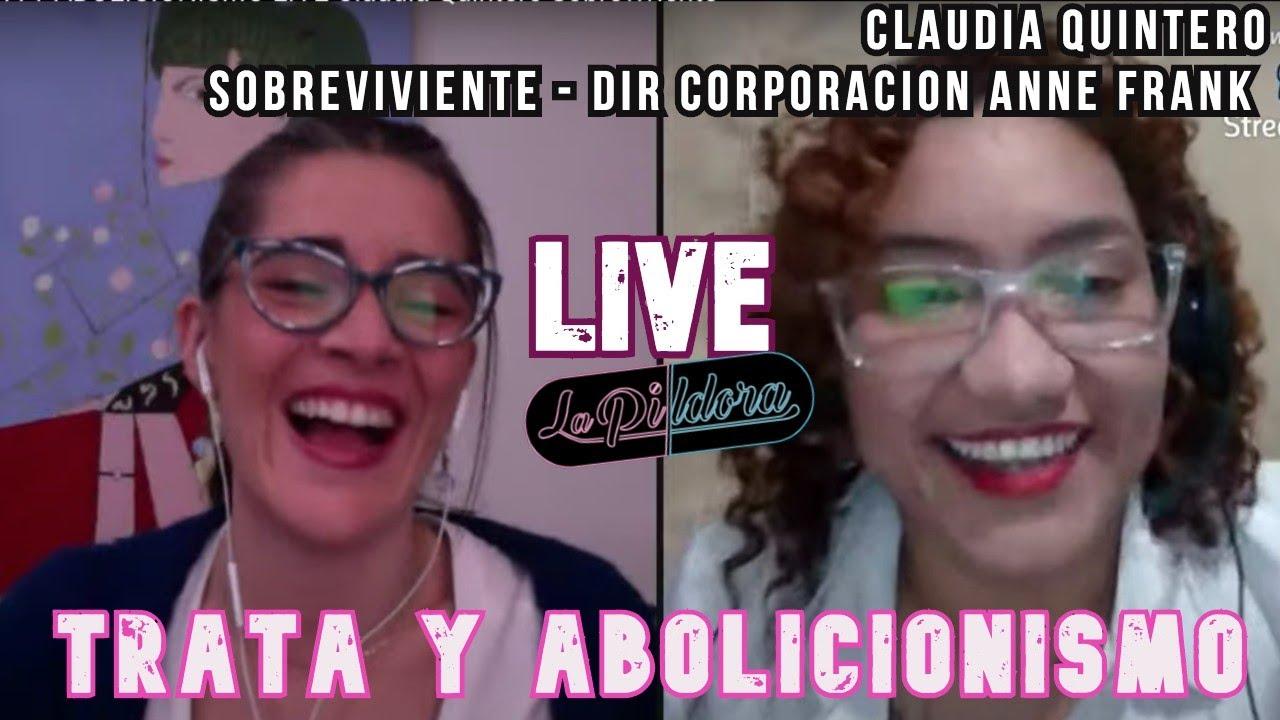 CUARENTENA Y PROSTITUCION LIVE 4/4 (TRATA Y ABOLICIONISMO) Claudia Quintero Sobreviviente