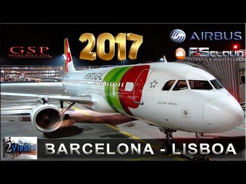 NOVO SIMULADOR DE VOO 2017 | A320 TAP | BARCELONA - LISBOA | FSCLOUD