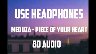 Meduza - Piece Of Your Heart ft. Goodboys (8D AUDIO) Video