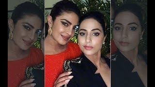 "Priyanka Chopra To Hina Khan: ""Proud Of What You Have Achieved"""