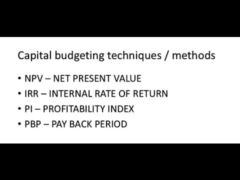 NPV - Net Present Value, IRR - Internal Rate of Return, Payback Period.