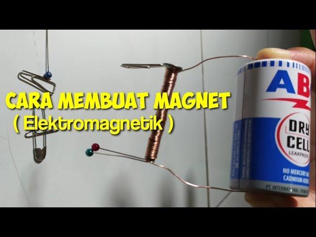 Cara Membuat Magnet Dari Baterai Elektromagnetik Youtube