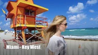 From Miami Beach to Key West