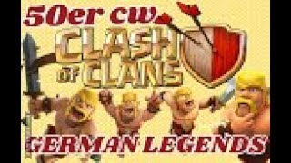 GERMAN LEGENDS ( Clankrieg Nr.10 /Teil 1)CLASH OF CLANS /CW + TROPHY PUSH / POKIJAGD /DEU. Juli 2018