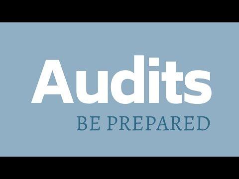 Audits: Be Prepared