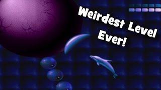 Weirdest Levels Ever # 1