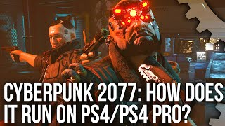 Cyberpunk 2077: PS4 vs PS4 Pro Frame-Rate Tests - Can Consoles Run Cyberpunk?