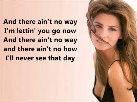 Forever and For Always- Shania Twain (Lyrics)