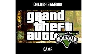 Childish Gambino CAMP You See Me GTA V Video Remix