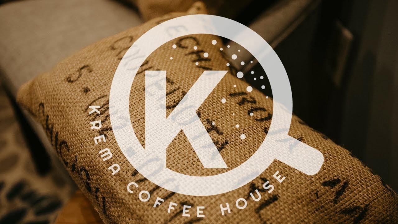 KREMA- Coffee House- Grand Opening - YouTube