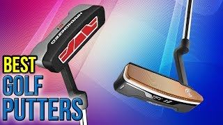 10 Best Golf Putters 2017