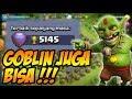 CLASHER GILA !! Cuma Pake Goblin Bisa Sampe Lebih Dari 5000 Trophy