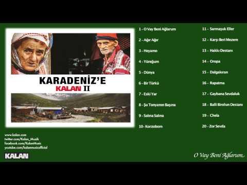 Ezgi Eyüboğlu - O Vay Beni Ağlarum - [Karadeniz'e Kalan II © 2014 Kalan Müzik ]