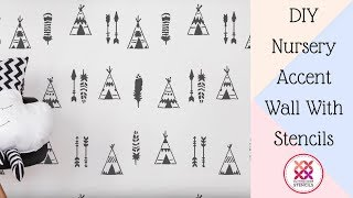How To DIY a Teepee Nursery Accent Wall Using a Tipi Stencil!