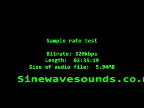 320 kbps SAMPLE BITRATE SOUND TEST