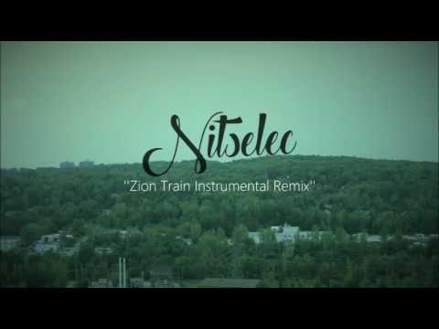 Zion Train (Instrumental Remix) Nitselec