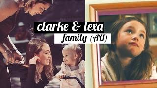 Clarke & Lexa (Clexa): Family AU