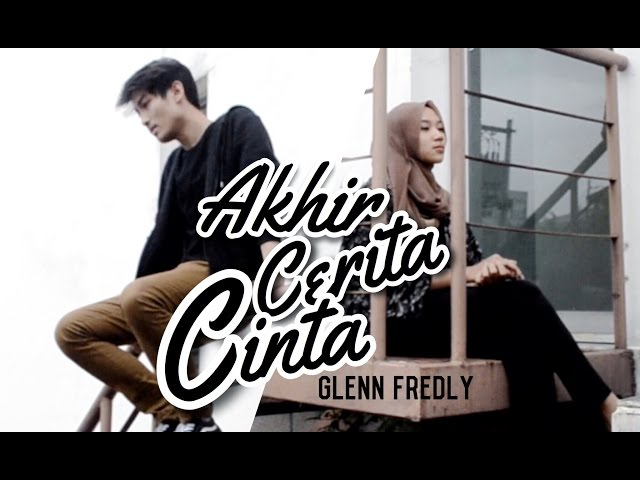 Akhir Cerita Cinta - Glenn Fredly ( Cover)   Alya Nur Zurayya ft. Luthfi Aulia