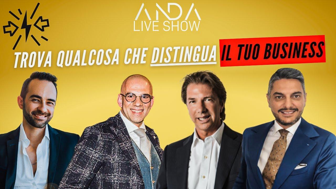 ANDA Live Show 9 – Trova qualcosa che distingua il tuo business con Pasquale Fuda e Antonio Rillosi
