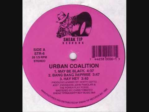 Urban Coalition - Hay Hey