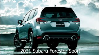 New 2021 Subaru Forester Sport (Forester Turbo) // Price // Full Review Interior Exterior Drive Tech