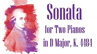 Mozart - Sonata for Two Pianos in D Major, K. 448