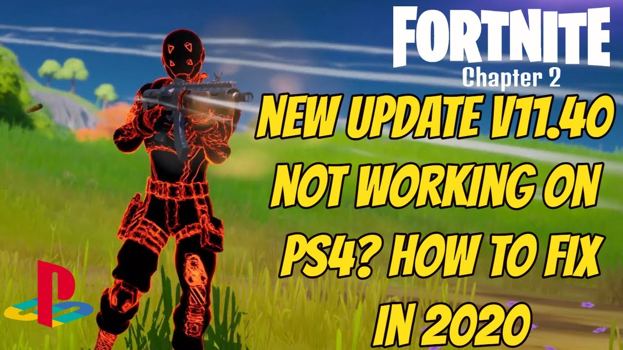 Fortnite Not Working After New Update PS4 V11.40 Fix (2020 ...