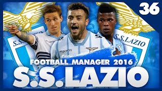 FOOTBALL MANAGER 2016 LET'S PLAY | Lazio #36 | BIG SIGNING & ONE OF OUR BEST PLAYERS LEAVES?!