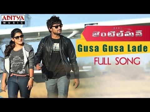 Gusa Gusa Lade Full Song | Gentleman Telugu Movie | Nani, Surabhi, Niveda, Mani Sharmaa