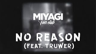 Miyagi Эндшпиль Feat Truwer No Reason Audio