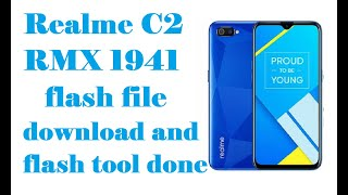 Realme c2 RMX 1941 flash file download and flash tool done