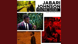 You're Good (feat. Michael Dixon)